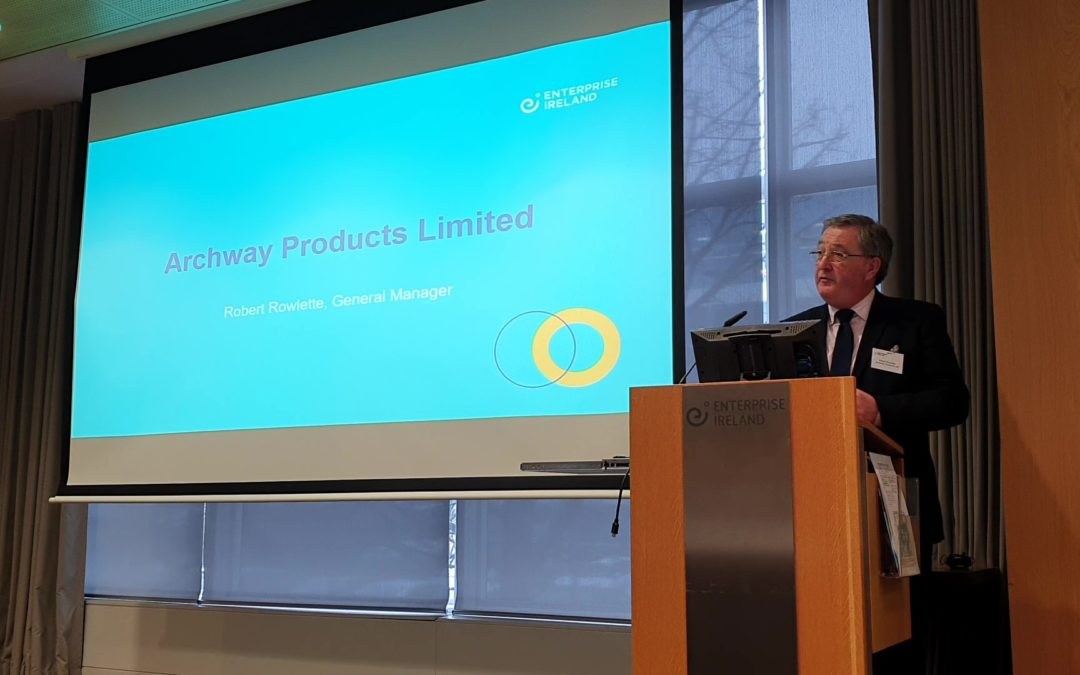 Archway Products Ltd resent to Enterprise Ireland on BREXIT preparations